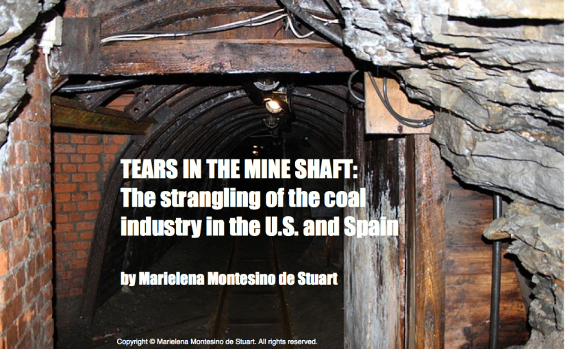 TEARS IN THE MINE SHAFT: The strangling of the coal industry in the U.S. and Spain
