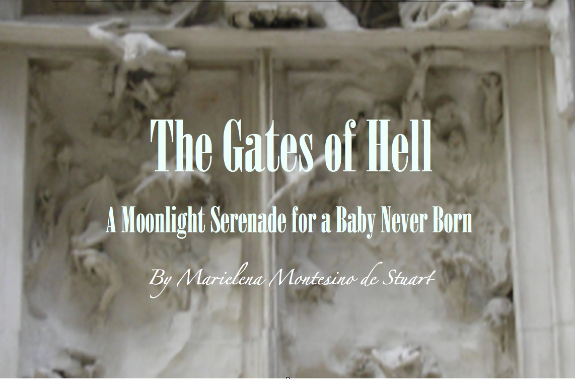 THE GATES OF HELL: A Moonlight Serenade for a Baby Never Born