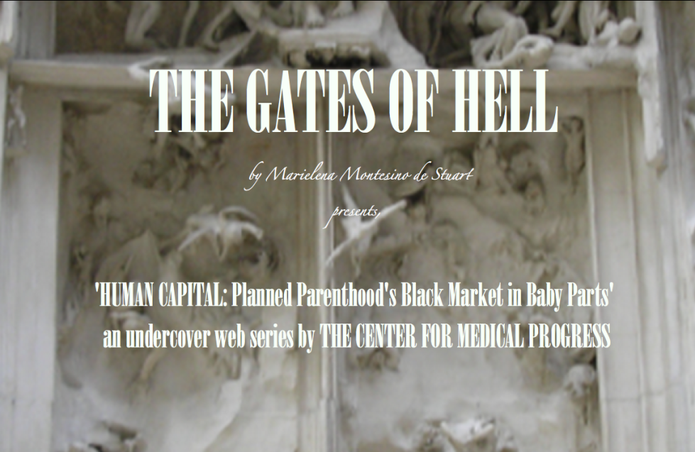 THE GATES OF HELL- 'Human Capital- Planned Parenthood's Black Market in Baby Parts' Copyright © Marielena Montesino de Stuart. All rights reserved