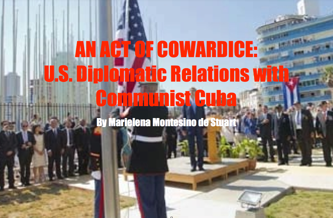 AN ACT OF COWARDICE: U.S. Diplomatic Relations with Communist Cuba