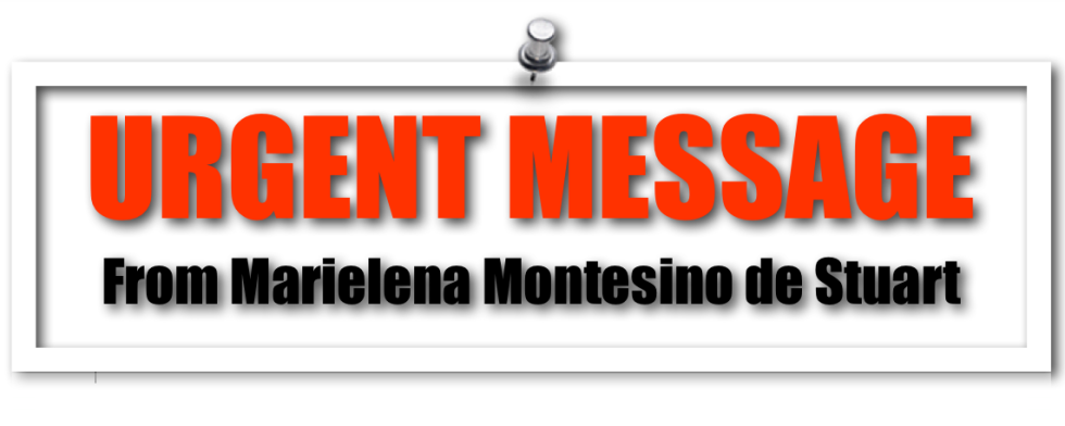 URGENT MESSAGE - Copyright © Marielena Montesino de Stuart. All rights reserved.