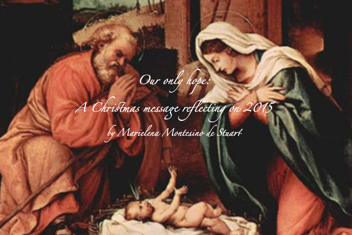 A CHRISTMAS MESSAGE: Reflecting on 2015 | © Marielena Montesino de Stuart. All rights reserved.
