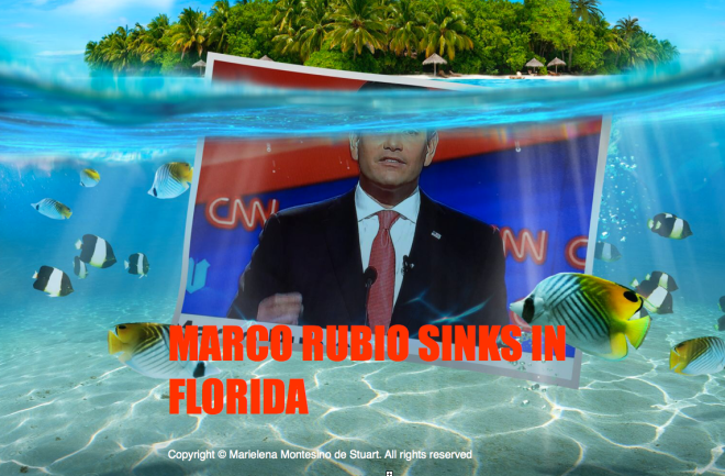 MARCO RUBIO SINKS IN FLORIDA Copyright © Marielena Montesino de Stuart. All rights reserved
