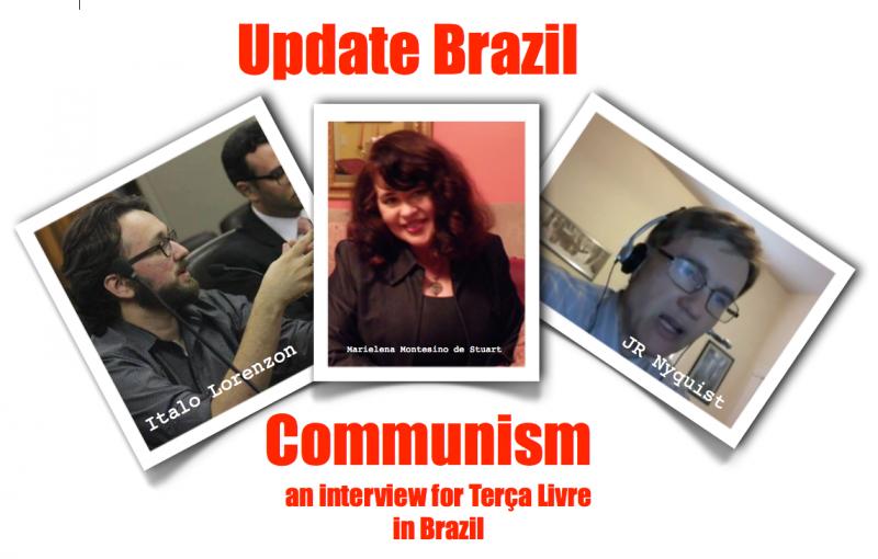 COMMUNISM: Geopolitical Analyst J.R. Nyquist interviews Marielena Montesino de Stuart, with Italo Lorenzon Co-Hosting from São Paulo,Brazil