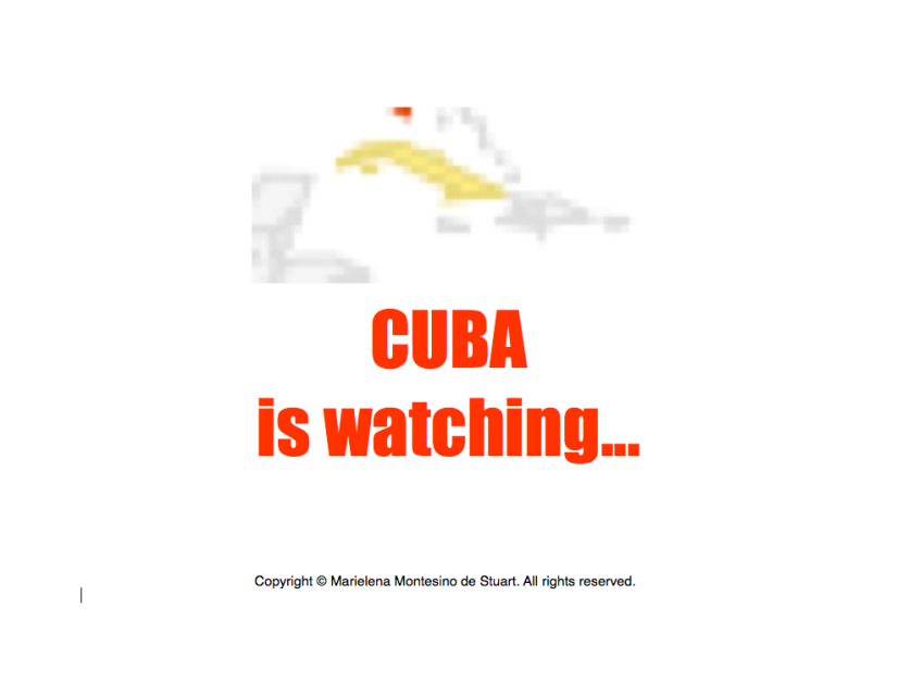 Cuba is watching