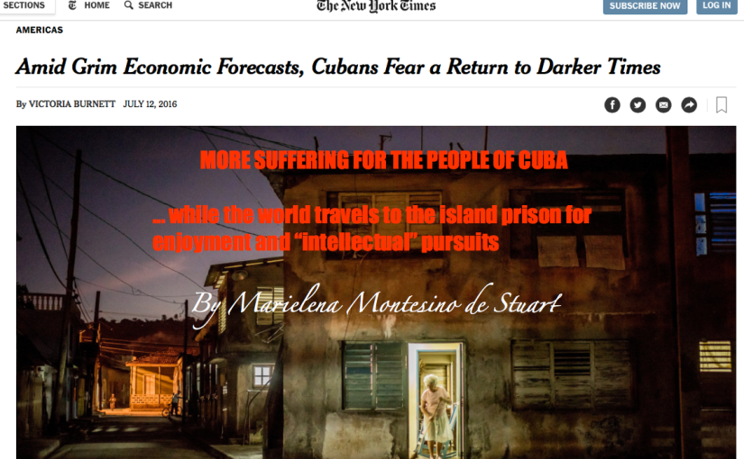 MORE SUFFERING FOR THE PEOPLE OF CUBA - By Marielena Montesino de Stuart